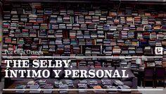 The Selby, íntimo y personal. Por Olga Ortega