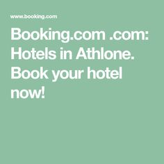 Booking.com .com: Hotels in Athlone. Book your hotel now!
