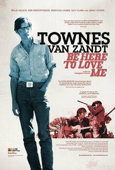 Be Here to Love Me: A Film About Townes Van Zandt (2004) - Einfach großartig, dieser Dokumentarfilm über einen wundervollen Musiker, dessen Leben sehr tragisch verlaufen ist.
