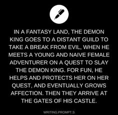 The king turns to to the adventurer, a thin smile plastered to his scar-crossed face. he takes a deep breath and leans in, bending down to kiss her. Daily Writing Prompts, Book Prompts, Dialogue Prompts, Book Writing Tips, Creative Writing Prompts, Story Prompts, Cool Writing, Writing Help, Writing Ideas