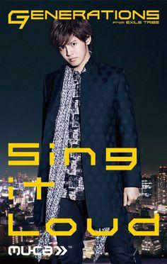 "GENERATIONS from EXILE TRIBE ""Sing it Loud"" 片寄涼太 Katayose Ryota"