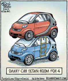 Bizarro | Comics and Games - seattlepi.com Smart Auto, Smart Car, Cartoon Jokes, Funny Cartoons, Bizarro Comic, Smart Fortwo, Technology Humor, Street Smart, Car Drawings