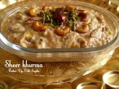Sugar Free Sheer Khurma Or Vermicelli Pudding – Batter Up With Sujata