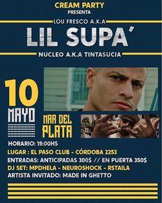 - ATENNCION MAR DE PLATA - Lou Fresco A.K.A LIL S U P A @yosoyloufresco  - Este proximo 10 de Mayo en el Paso Club #MardePlata se llena de Rap en la CREAM PARTY no te podes perder de este evento UNICA presentación de la voz del Rap de latinoamerica - LINE UP - NUCLEO A.K.A TINTA SUCIA @nucleoakatintasucia  - NEURO SHOCK @neuroshock_dj  - H E L A  @mdphela  - R S T A I L A @mig_rstaila  - #Rap #MDP #Mardel #mardeplata #Loufresco #Nucleo #Party #Rapnation #Fun #venezolanosenMardeplata…