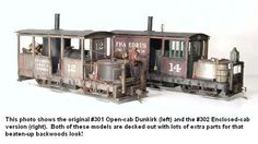 #302 Dunkirk Class A Logging Loco, enclosed cab (On30)