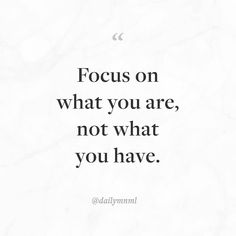 """Focus on what you are not what you have.""    Feel free to share our posts with anyone you'd like.  You can also find us here: dailymnml.com Twitter: @dailymnml    Tags: #dailymnml #minimalism #quote #quotes #minimal #minimalist #minimalistic #minimalquote #minimalzine #minimalmood #minimalove #lessismore #simple #simplelife #simpleliving #simplicity #instaminim #stoicism #goodlife #inspiration #motivation #slowlife #slowliving #mindfulness #love #wisdom #mnml #quotesoftheday #quotestoliveby…"