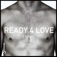 ENNIO - Ready 4 Love (Mat.Joe's In the Mood Remix) Exposure Music CUT by Mat.Joe on SoundCloud