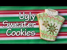 ▶ How to make ugly sweater cookie - Easy Holiday Cookies - YouTube