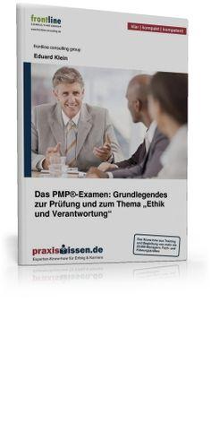 PMP Examen eBook, http://www.praxiswissen.de/expertbook/das-pmp-examen-grundlegendes-zur-pruefung.html