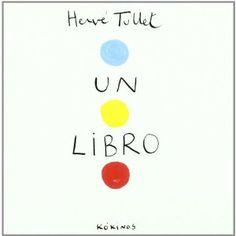 Un libro: Amazon.es: Hervé Tullet, Esther Rubio Muñoz: Libros