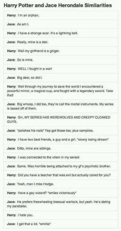 Harry Potter and Jace Herondale have a conversation. Possibly why they're my two favorite book series :)