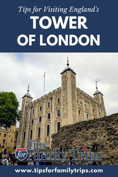 Tips for visiting England's Tower of London with kids | Tips for Family Trips #Tips #Travel #Towerof london #London #England