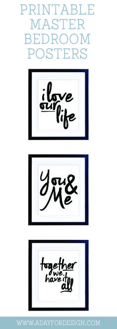 Set of three printable posters   This set of three printable posters would look beautiful framed together on any wall in your home.