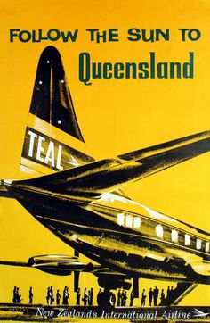 Follow the Sun to Queensland by Lockheed Electra. TEAL poster, 1960s.