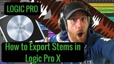 How to Export Stems in Logic Pro X - Exporting Stems in Logic