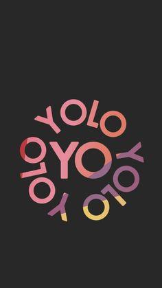 Yolo Yolo Yolo