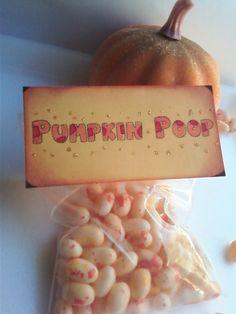 """haha! too cute! :) """"Pumpkin Poop"""""""