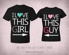 Couple Matching T-shirt - Black Cute Tops with Typography Wording I love this Girl and I love this Guy Couple Shirts