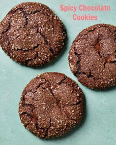 Spicy Chocolate Cookies   Everything's nice about Mexican hot chocolate, which is why we dreamed up a cookie that showcases its signature qualities: deep cocoa flavor, a melt-in-your-mouth texture, and the assertive kick of cayenne pepper and cinnamon.