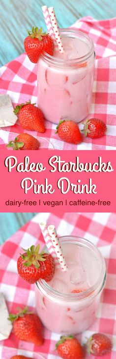 Paleo Starbucks Pink Drink. Easy, homemade version of the popular Starbucks drink without any junk! Vegan, dairy-fee and caffeine-free!
