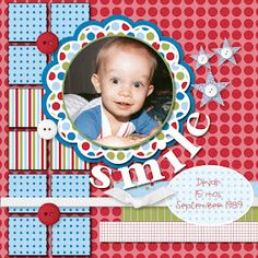 Adorable Baby Boy Smile Scrapping Layout...Wendy Weixler: Wickedly Wonderful Creations.