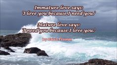 Erich Fromm Quote - Immature love says... » Enter Quotes