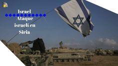 Israel. Ataque israelí en Siria incrementa tensiones https://youtu.be/a3LjYFhqvyI via @YouTube