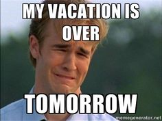 55 funny travel meme 55 funny travel memes that are so true it hurts. The adventure and hilarious side of vacations then the sadness of going back to work. Back To Work After Vacation, Vacation Is Over, Back To Work Humour, Work Humor, Work Funnies, Vacation Meme, Vacation Quotes, Vacation Ideas, Memes Funny Faces