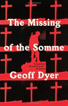 Bestseller Books Online The Missing of the Somme (Vintage) Geoff Dyer $10.17  - http://www.ebooknetworking.net/books_detail-0307742970.html