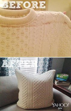 Turn any old sweater in to a chic pillow!