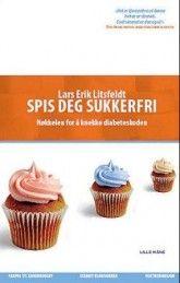 Spis deg sukkerfri av Lars-Erik Litsfeldt (Heftet)