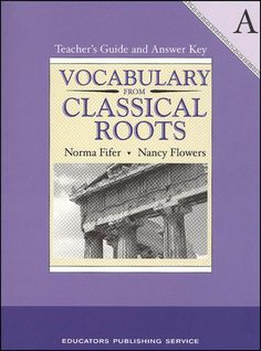 Vocabulary From Classical Roots A Teacher Guide and Key | Main photo (Cover)