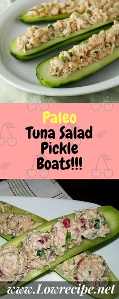 Paleo Tuna Salad Pickle Boats!!! - Low Recipe