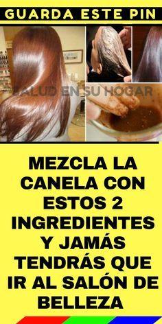 #MEZCLA LA #CANELA CON ESTOS 2 #INGREDIENTES Y JAMÁS TENDRÁS QUE IR AL SALÓN DE #BELLEZA ¡TENDRÁS RESULTADOS SORPRENDENTES!