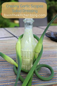 Creamy Garlic Scapes Salad Dressing