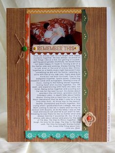 Love this sweet layout by Teri! I like how she used an old photo from her childhood and added touching journaling about her relationship with her dad.