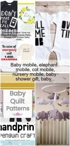 Cot Mobile, Mobile Baby, Grandma Onesie, Elephant Mobile, Baby Quilt Patterns, In Case Of Emergency, Baby Makes, Unisex Baby, Elephant Gifts