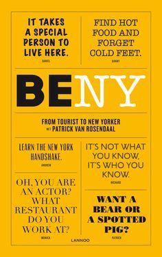 Be New York is een originele stadsgids over de meest intrigerende stad ter wereld, maar ook een handleiding die je snel en eenvoudig leert hoe het is om New Yorker te zijn.Ontdek samen met Patrick van Rosendaal de levenswandel, voorkeuren en gewoontes van 24 kleurrijke New Yorkers. Ze delen met veel plezier hun ervaringen en geven je elk een unieke kijk, vanuit een andere invalshoek op het leven in de stad der steden. Welke zijn volgens hen de beste plekjes om te genieten van kunst, cultuur…