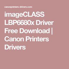 imageCLASS LBP6680x Driver Free Download   Canon Printers Drivers