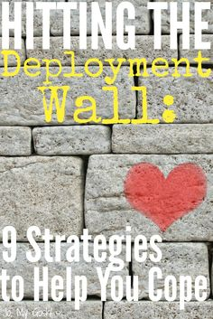 "The deployment wall: ""This is a year of your life, too.""  Quick list of no-brainer survival tips."