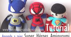 Tutorial completo de amigurumis super héroe paso a paso Superman, Batman, y el Hombre Araña Crochet Crafts, Crochet Dolls, Diy Crochet, Amigurumi Doll, Amigurumi Patterns, Crochet Patterns, Batman Amigurumi, Tutorial Amigurumi, Yarn Projects
