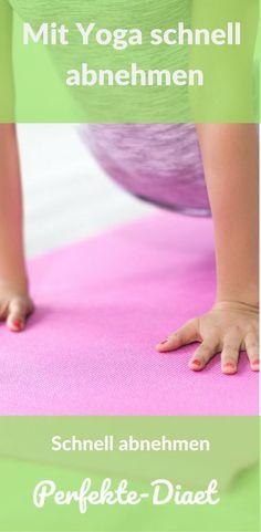 Erfahre wie du schnell mit Yoga abnehmen kannst