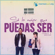 Cada uno debe esforzarse por aprender su deber y por llevarlo a cabo lo mejor posible. Thomas S. Monson Visita mormonsud.org
