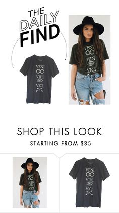 """""""The Daily Find: Veni Vidi Vici T-Shirt"""" by polyvore-editorial ❤ liked on Polyvore featuring DailyFind"""
