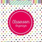 Are you looking to get organized with classroom paperwork?  This editable Teacher's Classroom Organizer was designed to help with that.  No more fu...
