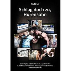 Schlag doch zu, Hurensohn | HSOHN / EAN:9783732282326