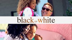 """Check out """"Black or White"""" on Netflix"""