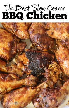 The Best slow cooker BBQ chicken recipe - the family will love this tasty dinner!