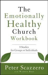 The Emotionally Healthy Church Workbook