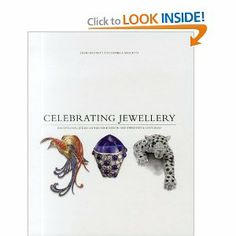 Celebrating Jewellery [Hardcover] Daniela Mascetti by David Bennett $125.00 Broadly divided into 19th and 20th Centuries and then arranged thematically, this beautifully designed and lavishly produced book celebrates...